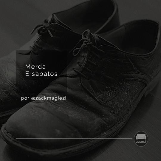 merda e sapatos